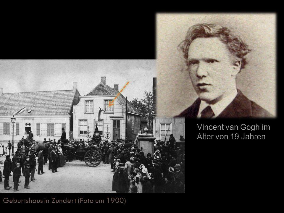 Geburtshaus in Zundert (Foto um 1900)