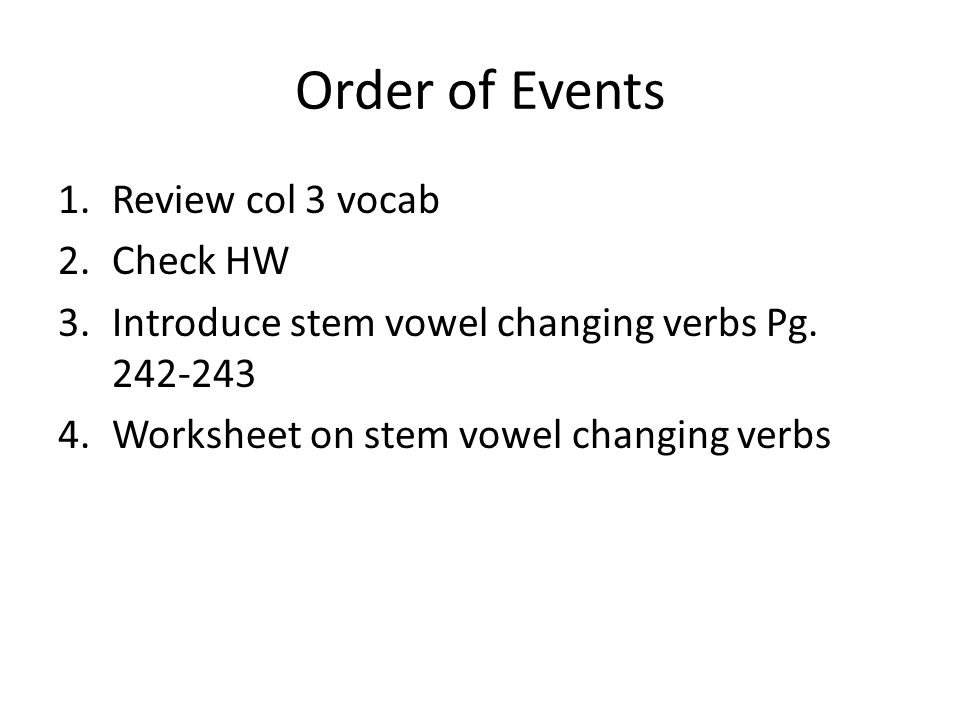 Order of Events Review col 3 vocab Check HW