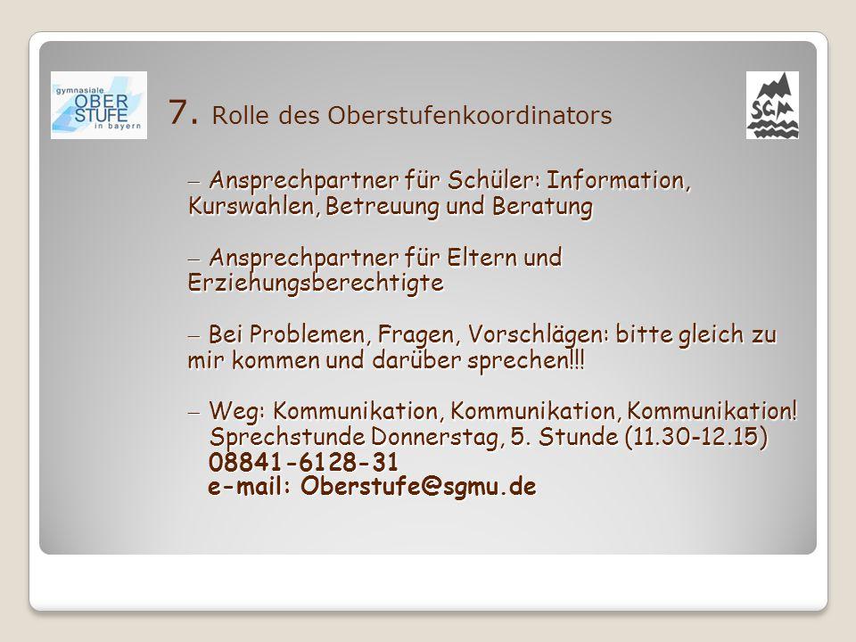 7. Rolle des Oberstufenkoordinators