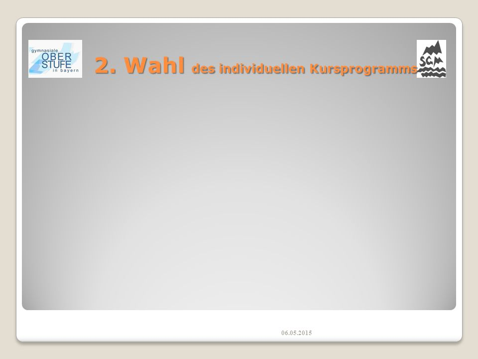 2. Wahl des individuellen Kursprogramms