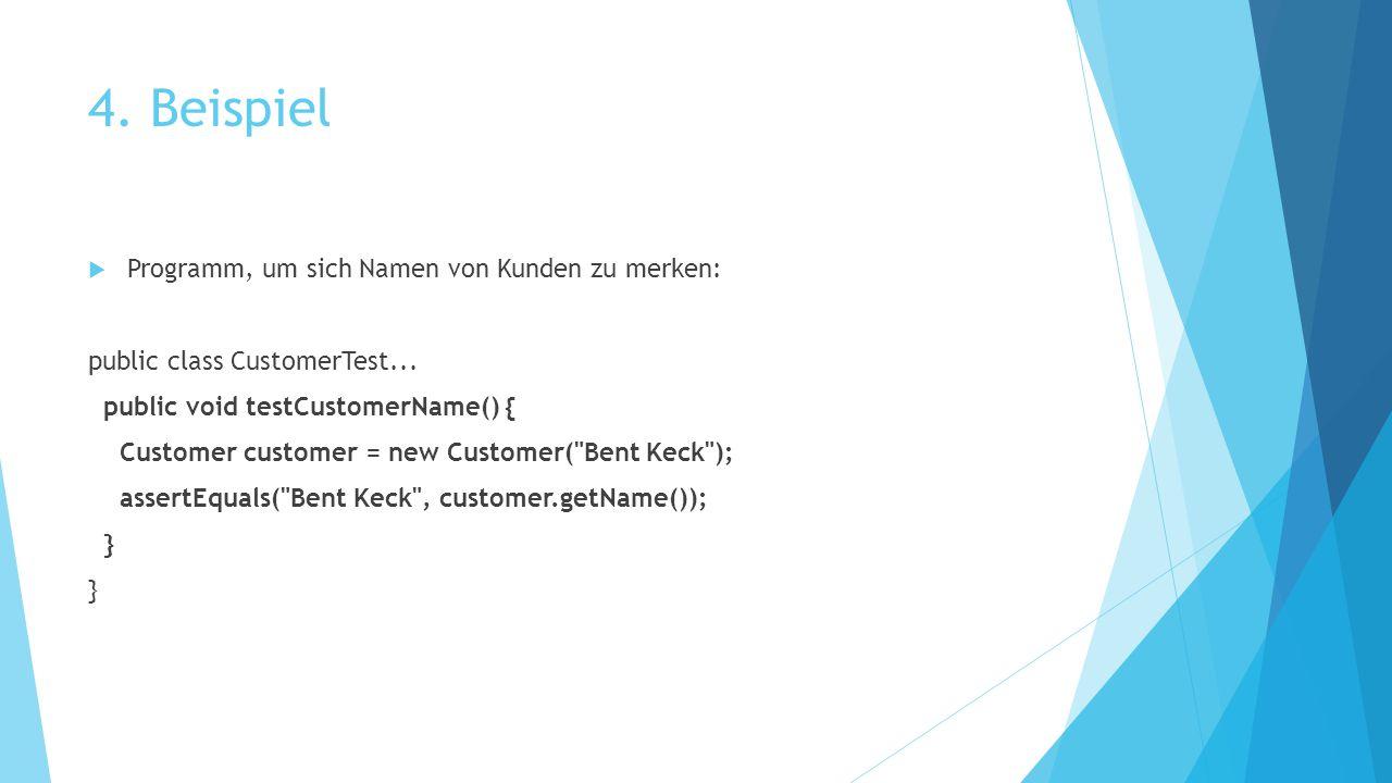 4. Beispiel Programm, um sich Namen von Kunden zu merken: