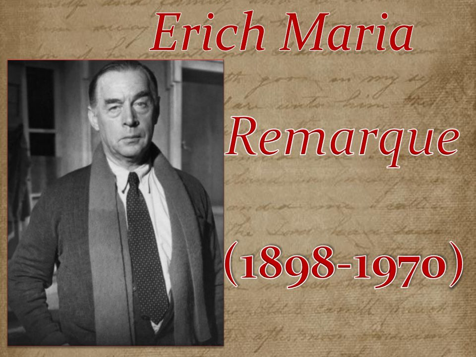 Erich Maria Remarque (1898-1970)