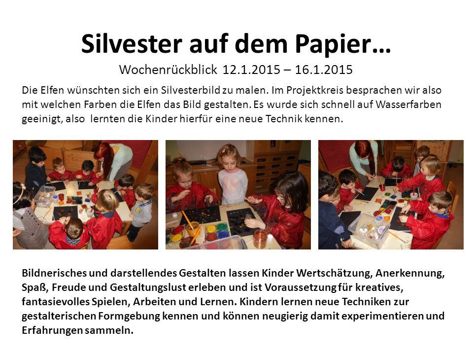 Silvester auf dem Papier… Wochenrückblick 12.1.2015 – 16.1.2015