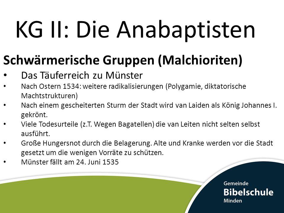 KG II: Die Anabaptisten
