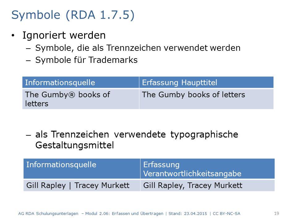 Symbole (RDA 1.7.5) Ignoriert werden