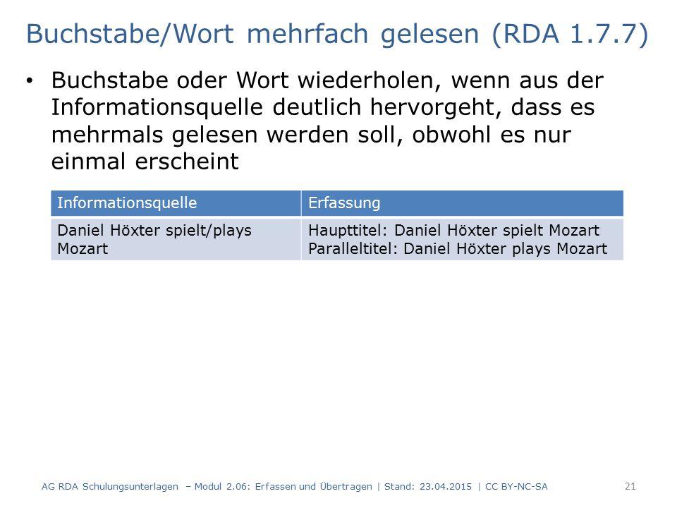 Buchstabe/Wort mehrfach gelesen (RDA 1.7.7)