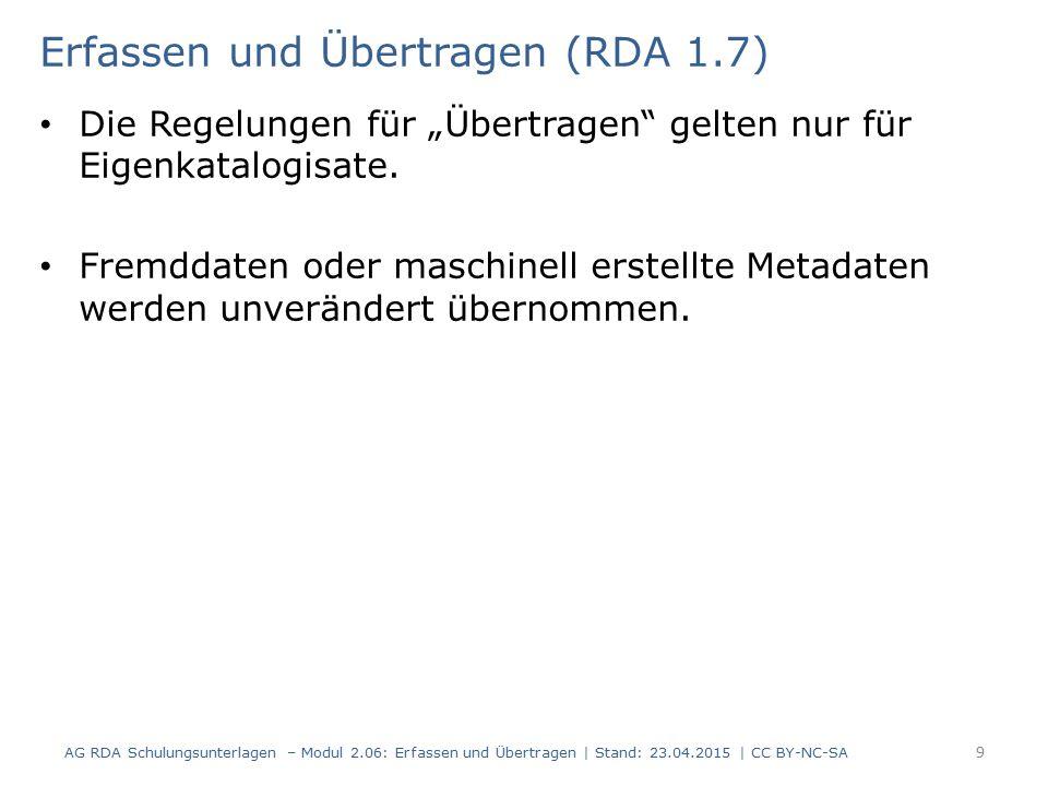Erfassen und Übertragen (RDA 1.7)