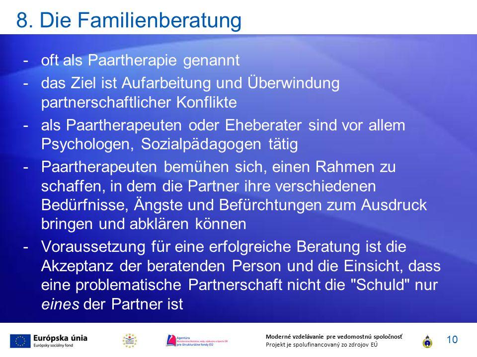 8. Die Familienberatung oft als Paartherapie genannt