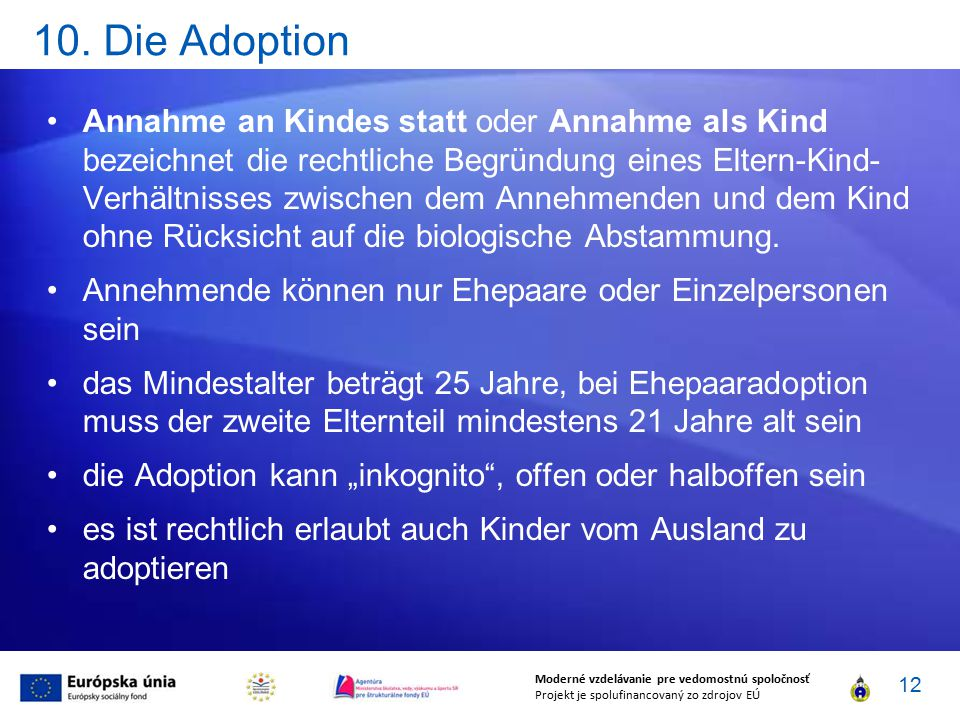 10. Die Adoption