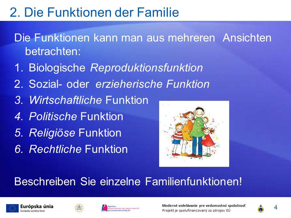 2. Die Funktionen der Familie