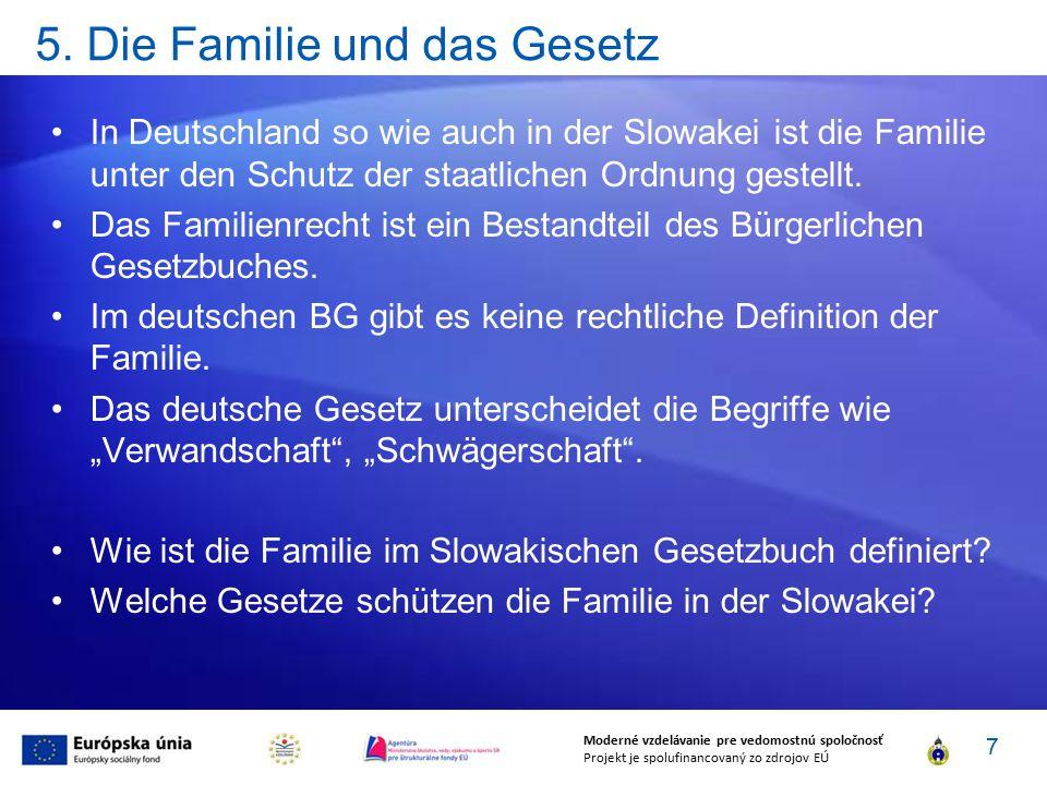 5. Die Familie und das Gesetz