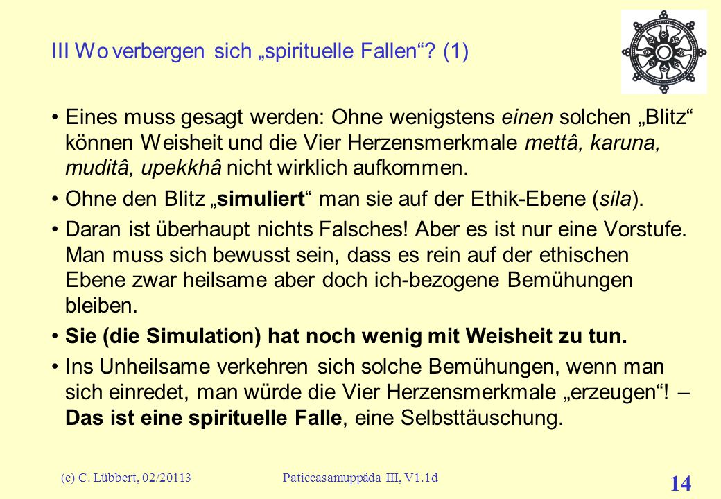 "III Wo verbergen sich ""spirituelle Fallen (1)"