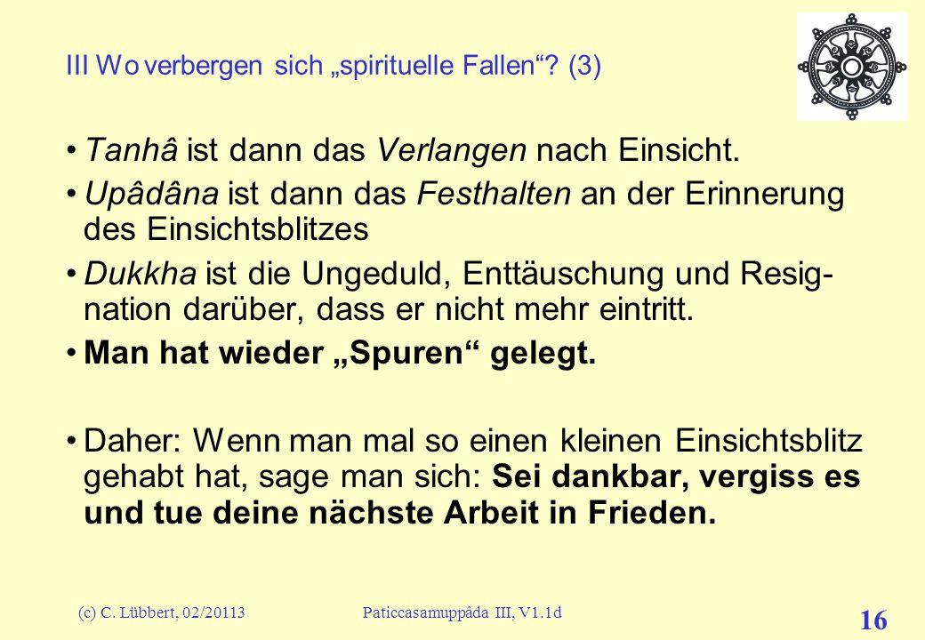 "III Wo verbergen sich ""spirituelle Fallen (3)"