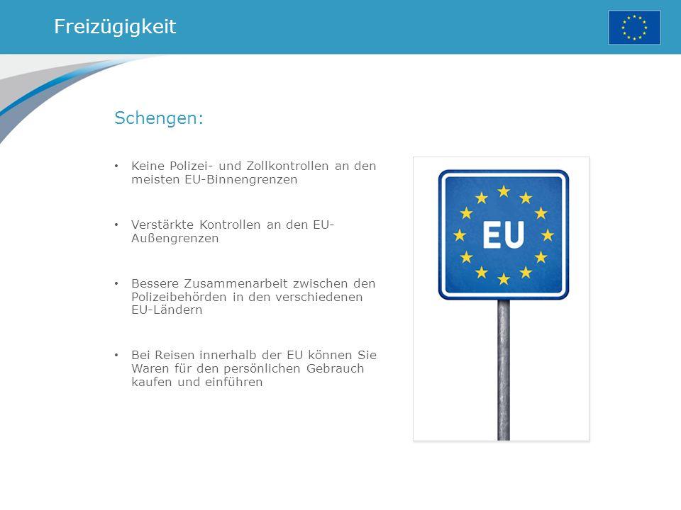 Freizügigkeit Schengen: