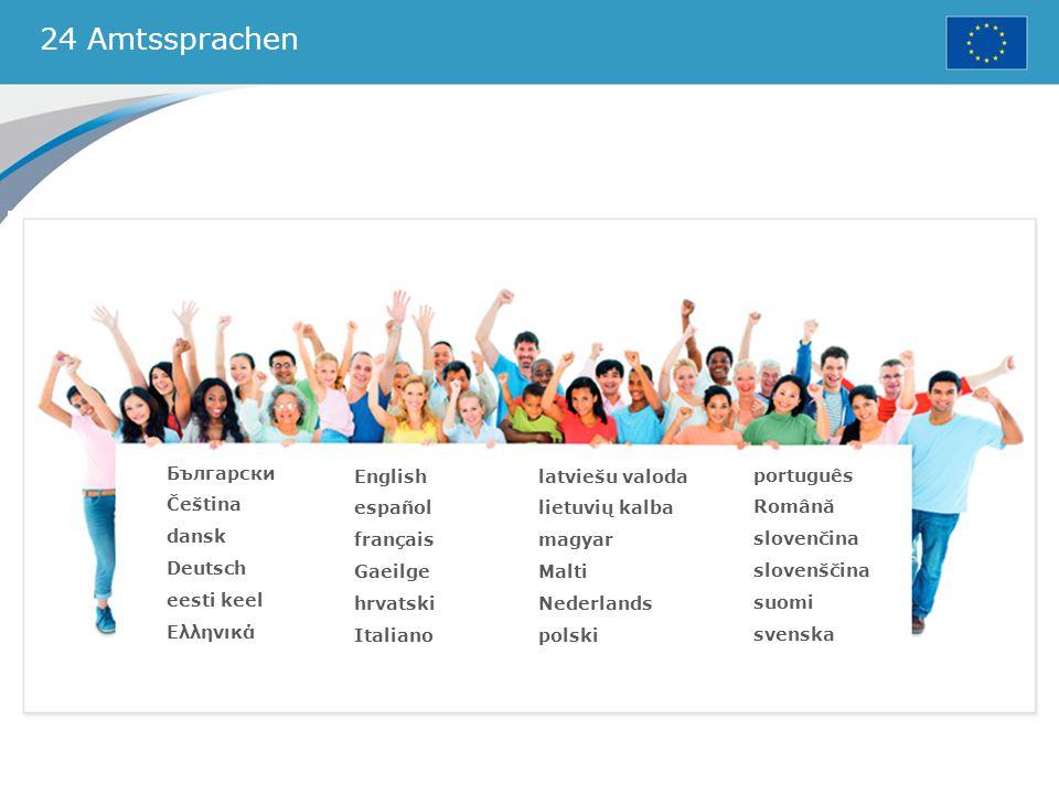 24 Amtssprachen Български Čeština dansk Deutsch eesti keel Ελληνικά