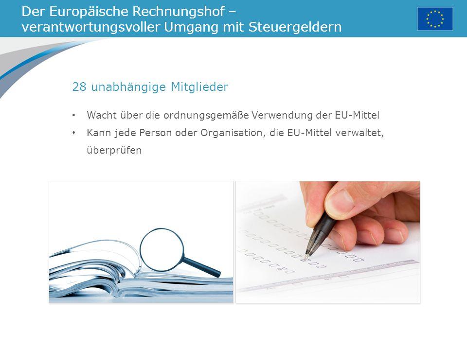 Der Europäische Rechnungshof – verantwortungsvoller Umgang mit Steuergeldern