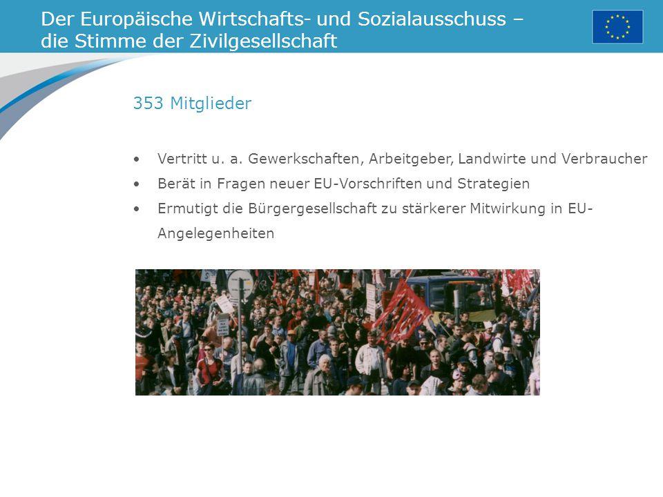 Der Europäische Wirtschafts- und Sozialausschuss –