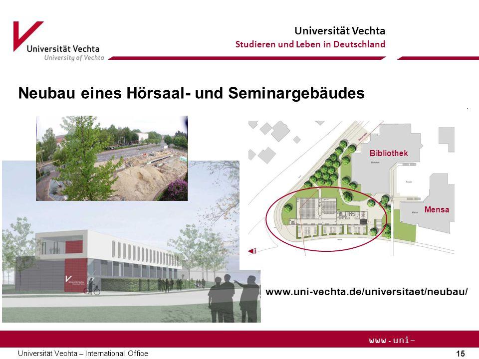 Neubau eines Hörsaal- und Seminargebäudes