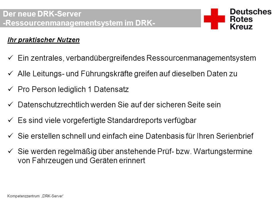 Der neue DRK-Server -Ressourcenmanagementsystem im DRK-