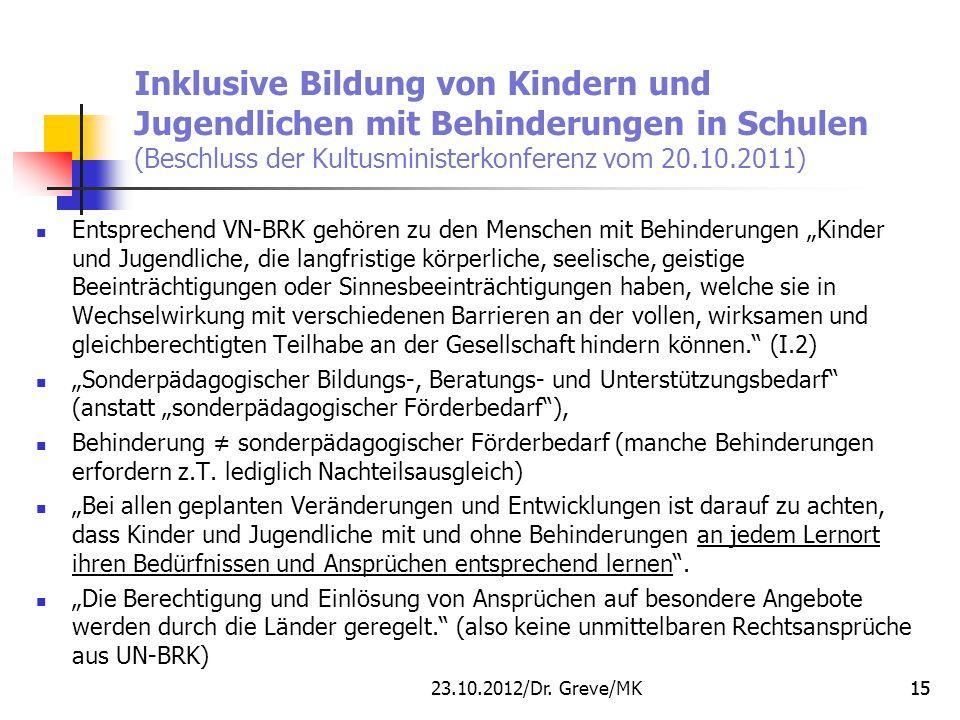 Inklusive Bildung von Kindern und Jugendlichen mit Behinderungen in Schulen (Beschluss der Kultusministerkonferenz vom 20.10.2011)