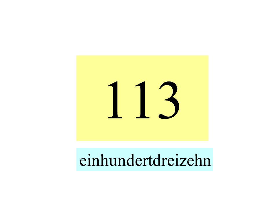 113 einhundertdreizehn