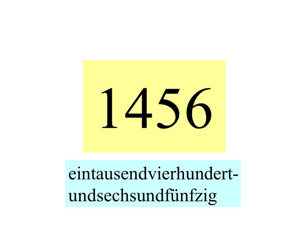 1456 eintausendvierhundert- undsechsundfünfzig
