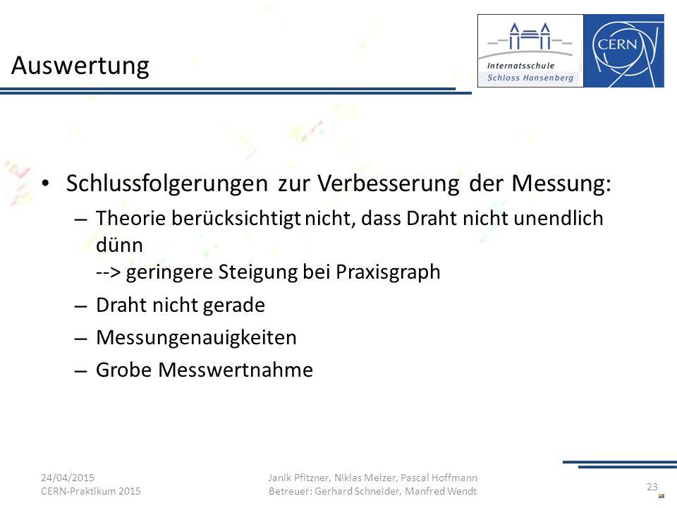 Auswertung Schlussfolgerungen zur Verbesserung der Messung:
