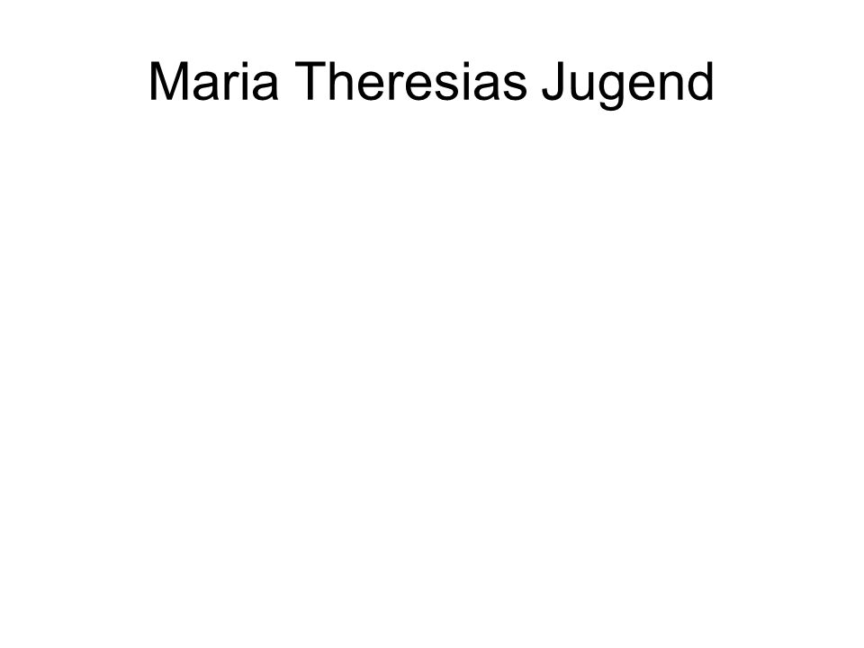 Maria Theresias Jugend