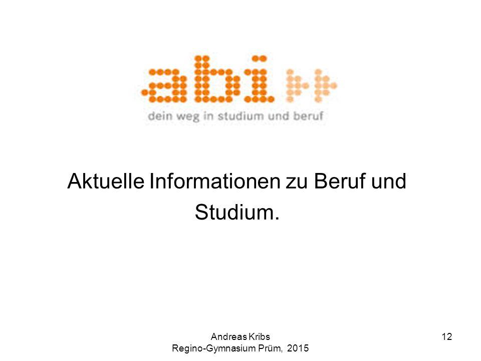 Aktuelle Informationen zu Beruf und Studium.
