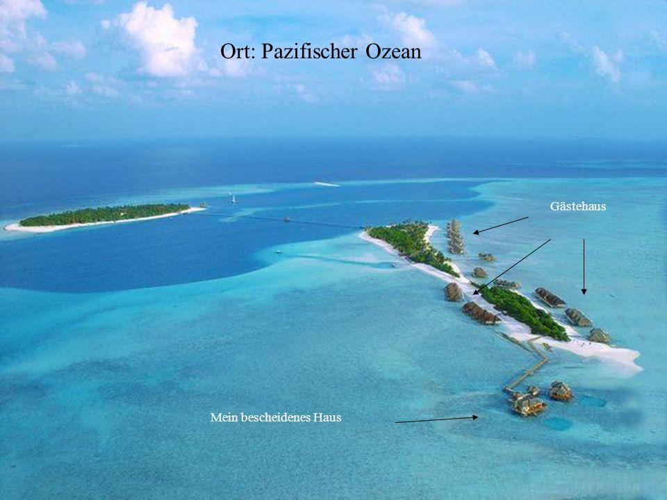 Ort: Pazifischer Ozean