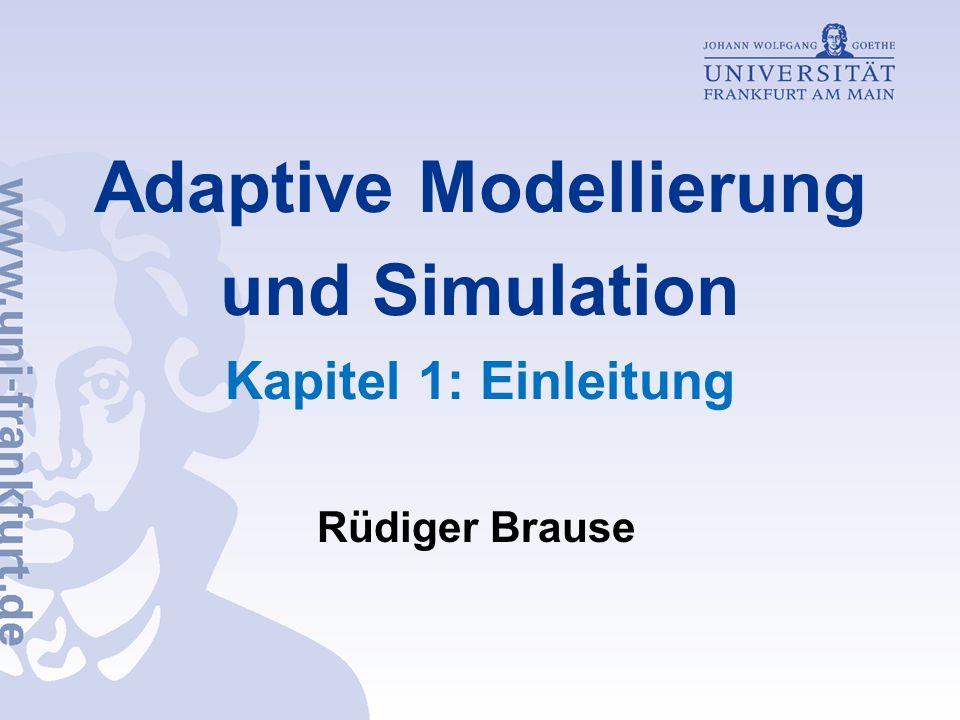 Adaptive Modellierung und Simulation Kapitel 1: Einleitung
