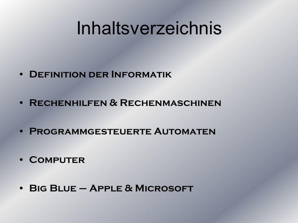 Inhaltsverzeichnis Definition der Informatik
