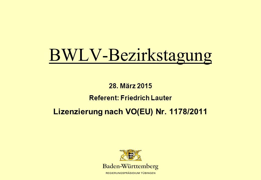 Referent: Friedrich Lauter Lizenzierung nach VO(EU) Nr. 1178/2011