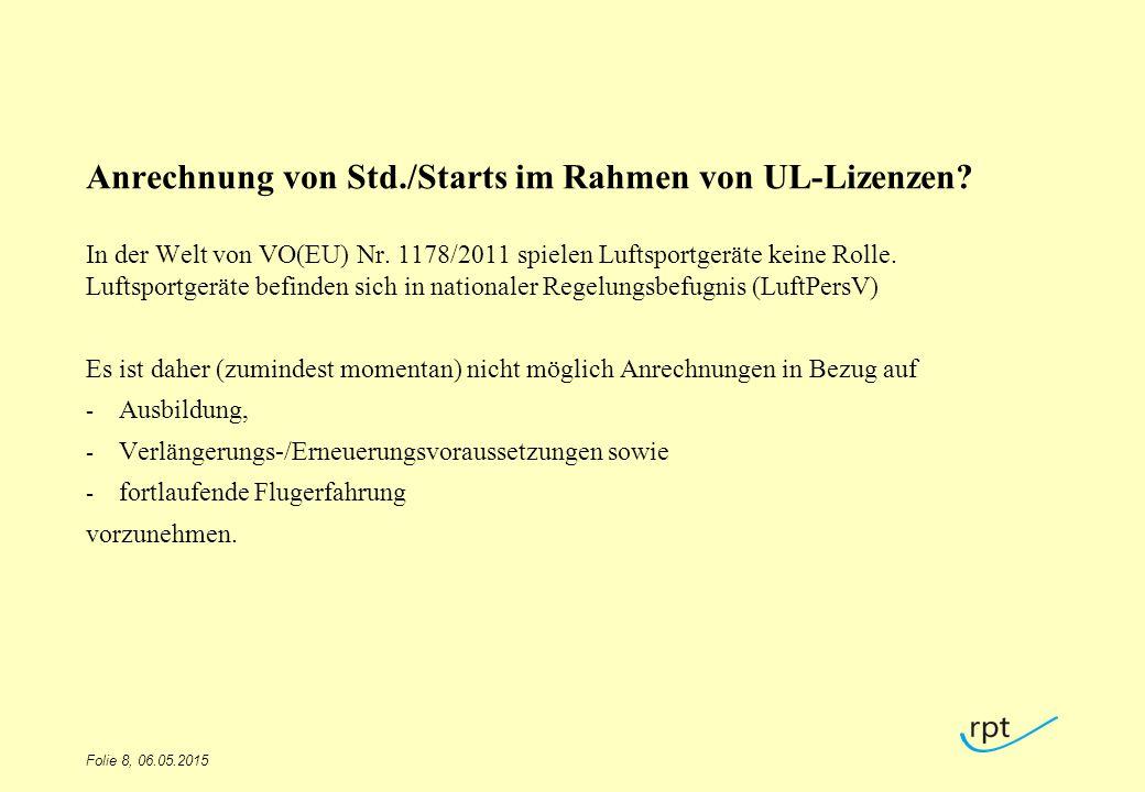 Anrechnung von Std./Starts im Rahmen von UL-Lizenzen