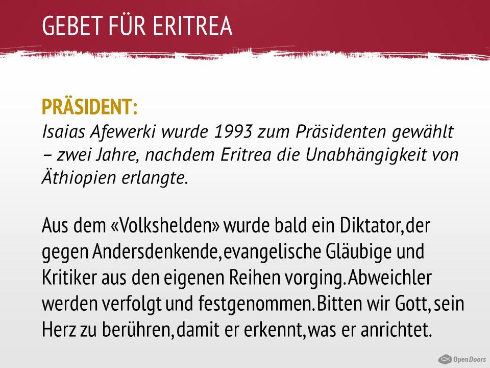 GEBET FÜR ERITREA PRÄSIDENT:
