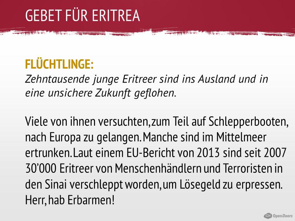 GEBET FÜR ERITREA FLÜCHTLINGE: