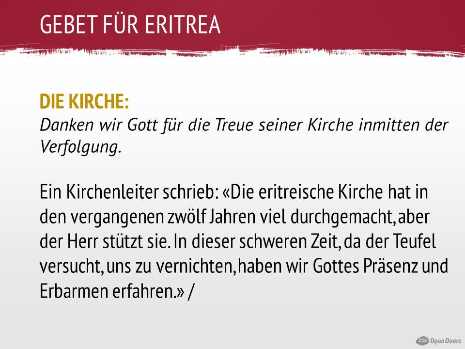 GEBET FÜR ERITREA DIE KIRCHE: