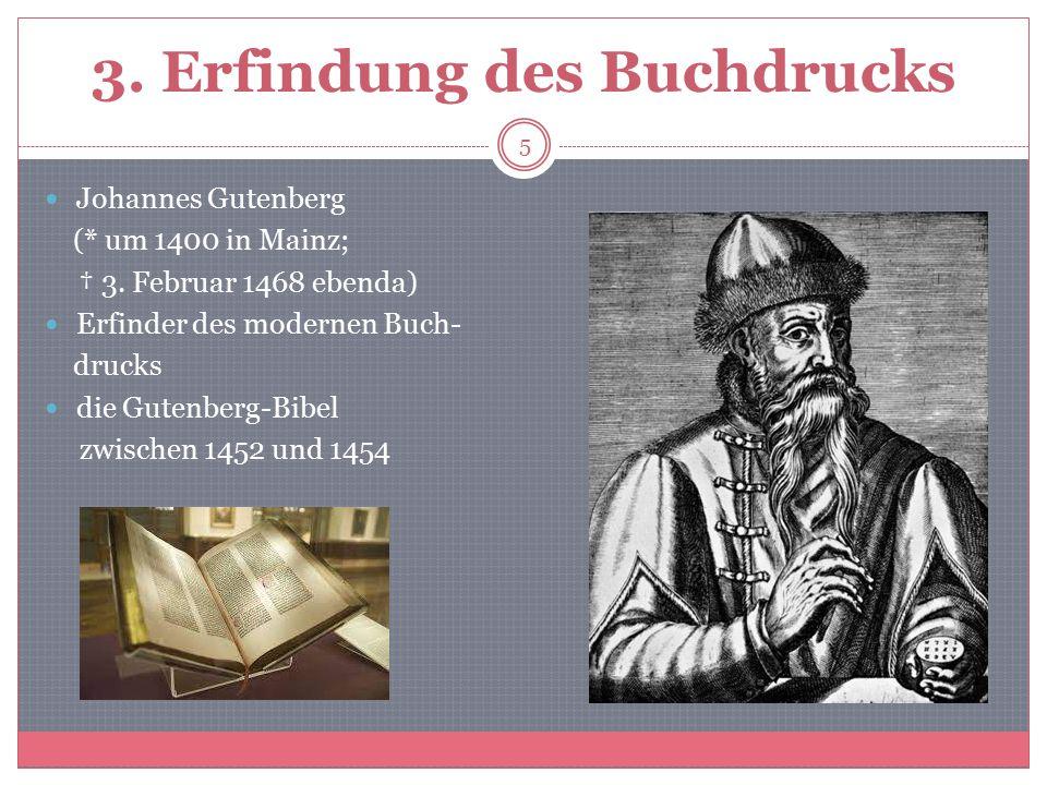 3. Erfindung des Buchdrucks