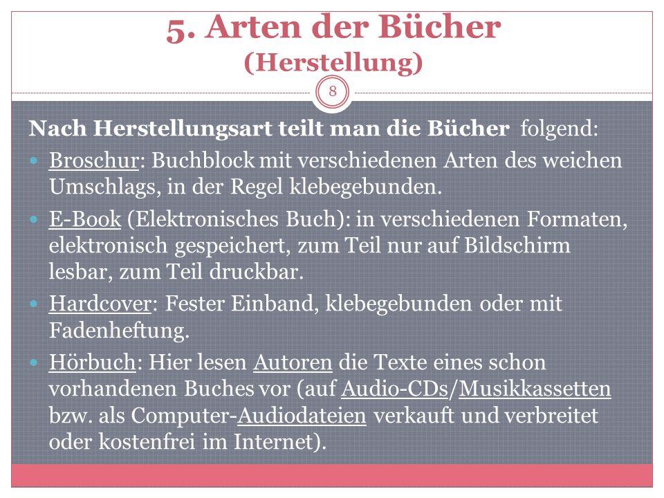 5. Arten der Bücher (Herstellung)