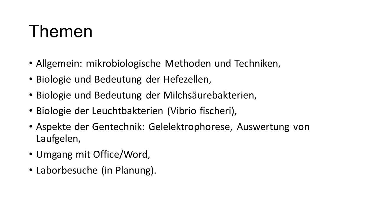 Themen Allgemein: mikrobiologische Methoden und Techniken,