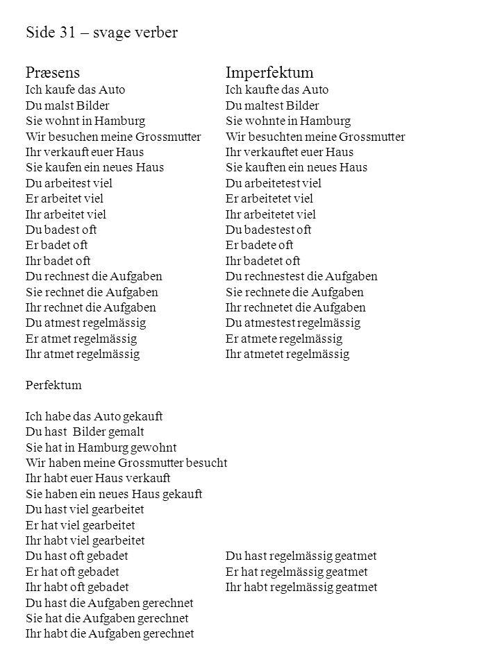 Side 31 – svage verber Præsens Imperfektum