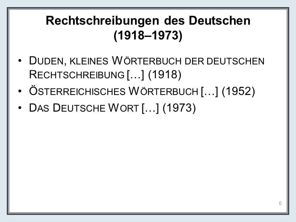 Rechtschreibungen des Deutschen (1918–1973)