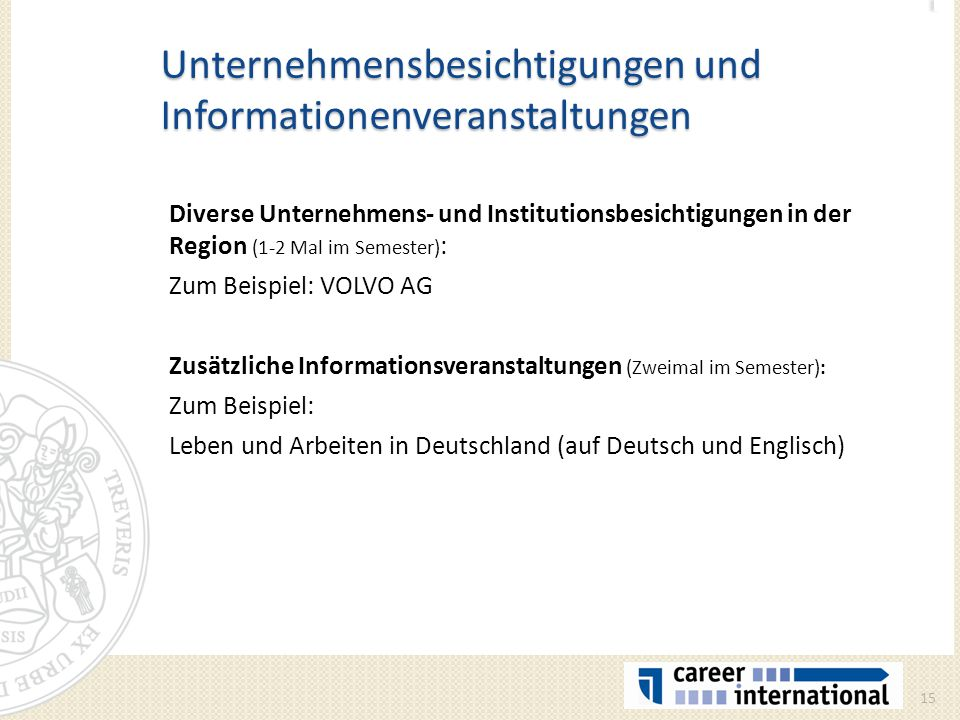 Unternehmensbesichtigungen und Informationenveranstaltungen