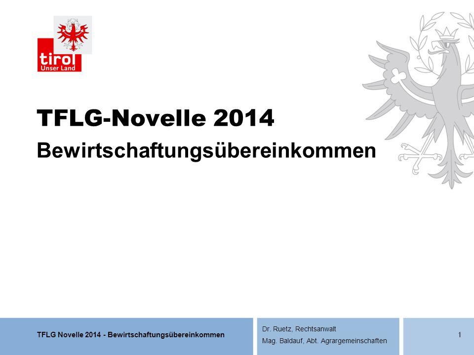 TFLG-Novelle 2014 Bewirtschaftungsübereinkommen
