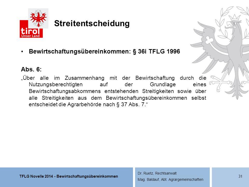 Streitentscheidung Bewirtschaftungsübereinkommen: § 36i TFLG 1996