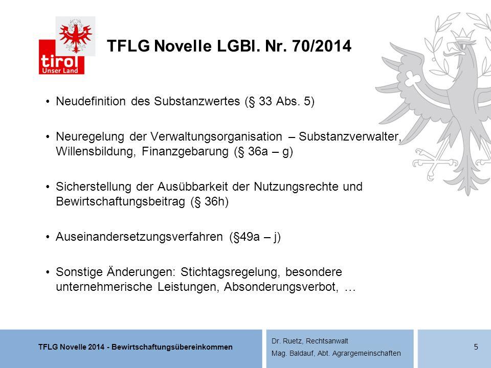 TFLG Novelle LGBl. Nr. 70/2014 Neudefinition des Substanzwertes (§ 33 Abs. 5)
