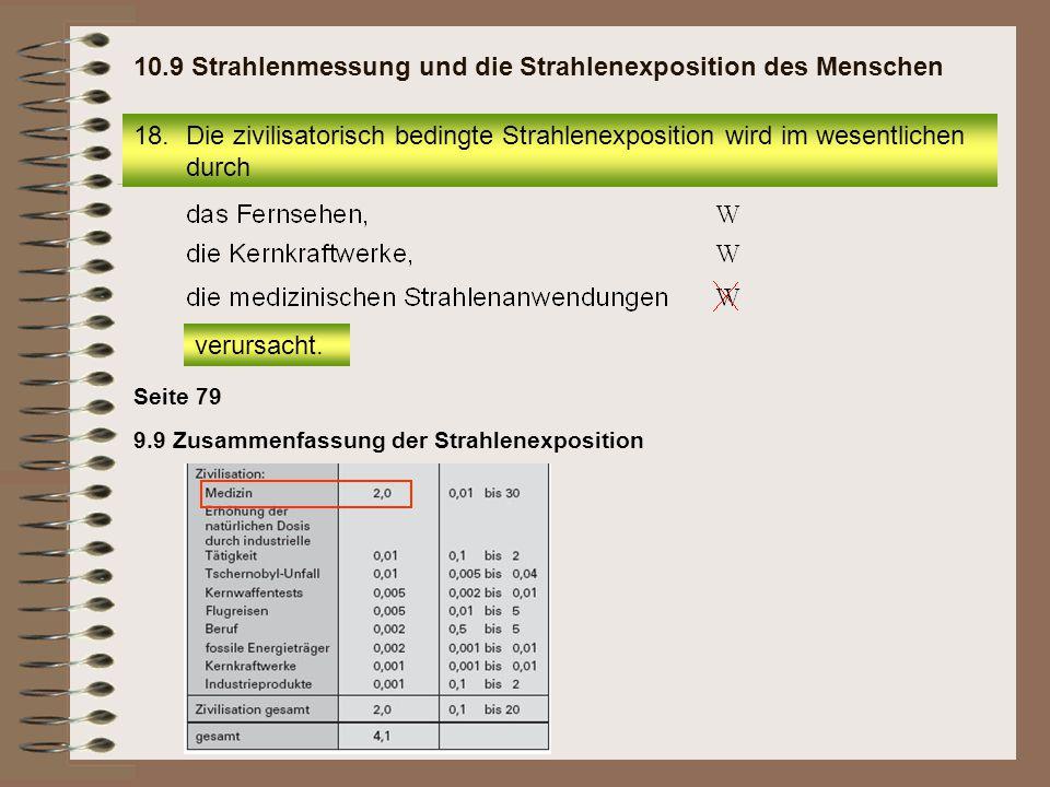 10.9 Strahlenmessung und die Strahlenexposition des Menschen