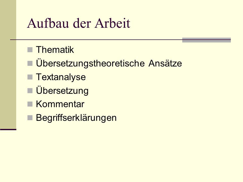 Aufbau der Arbeit Thematik Übersetzungstheoretische Ansätze