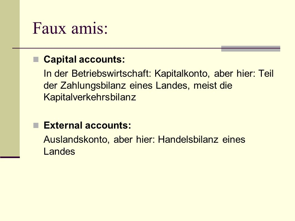 Faux amis: Capital accounts: