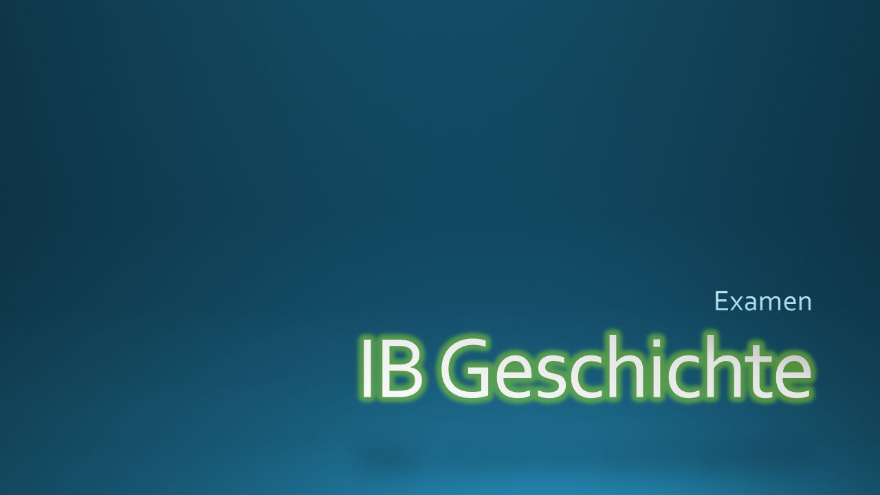 Examen IB Geschichte